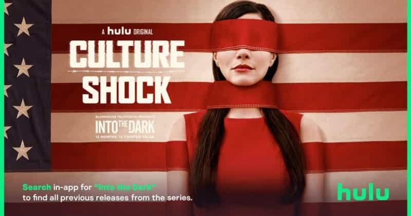 Into the Dark: Culture Shock (Hulu) – Bib's Corner